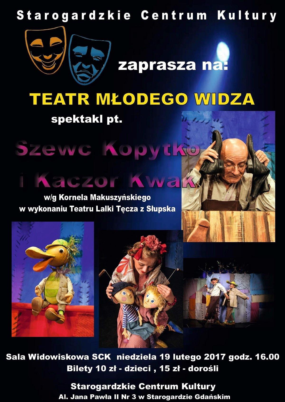 Teatr Młodego Widza - Szewc Kopytko i Kaczor Kwak