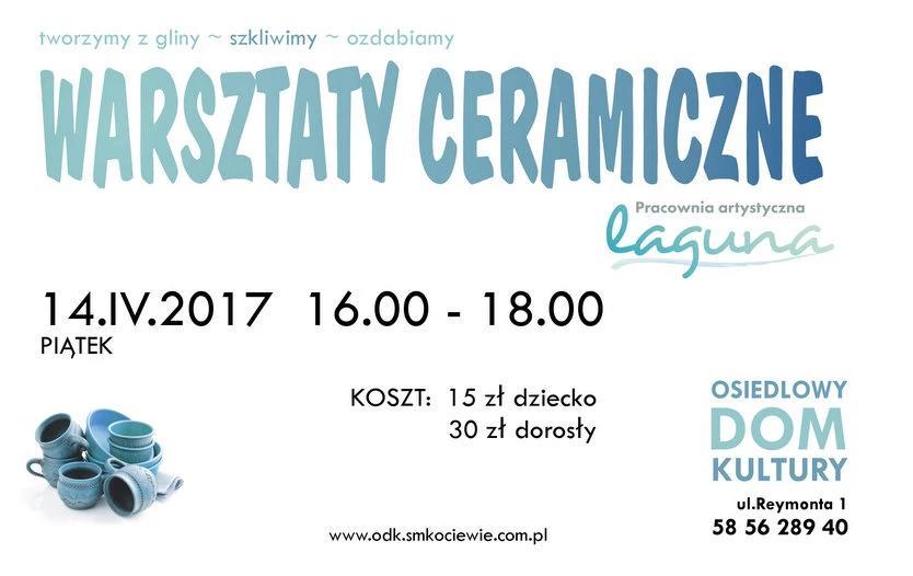 Warsztat ceramiczny- Laguna