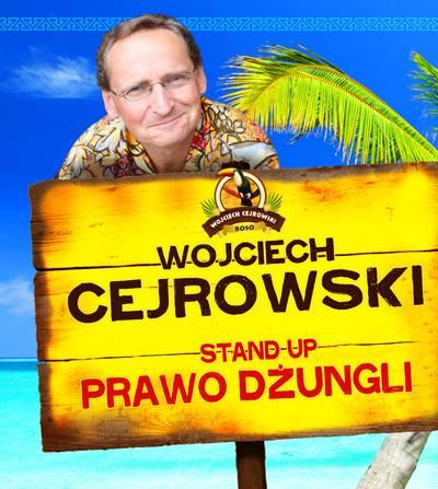 """Stand Up Wojciecha Cejrowskiego pt. """"Prawo Dżungli!"""""""