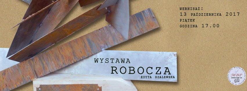 """""""Wystawa Robocza"""" - wernisaż prac pani Edyty Szalewskiej"""