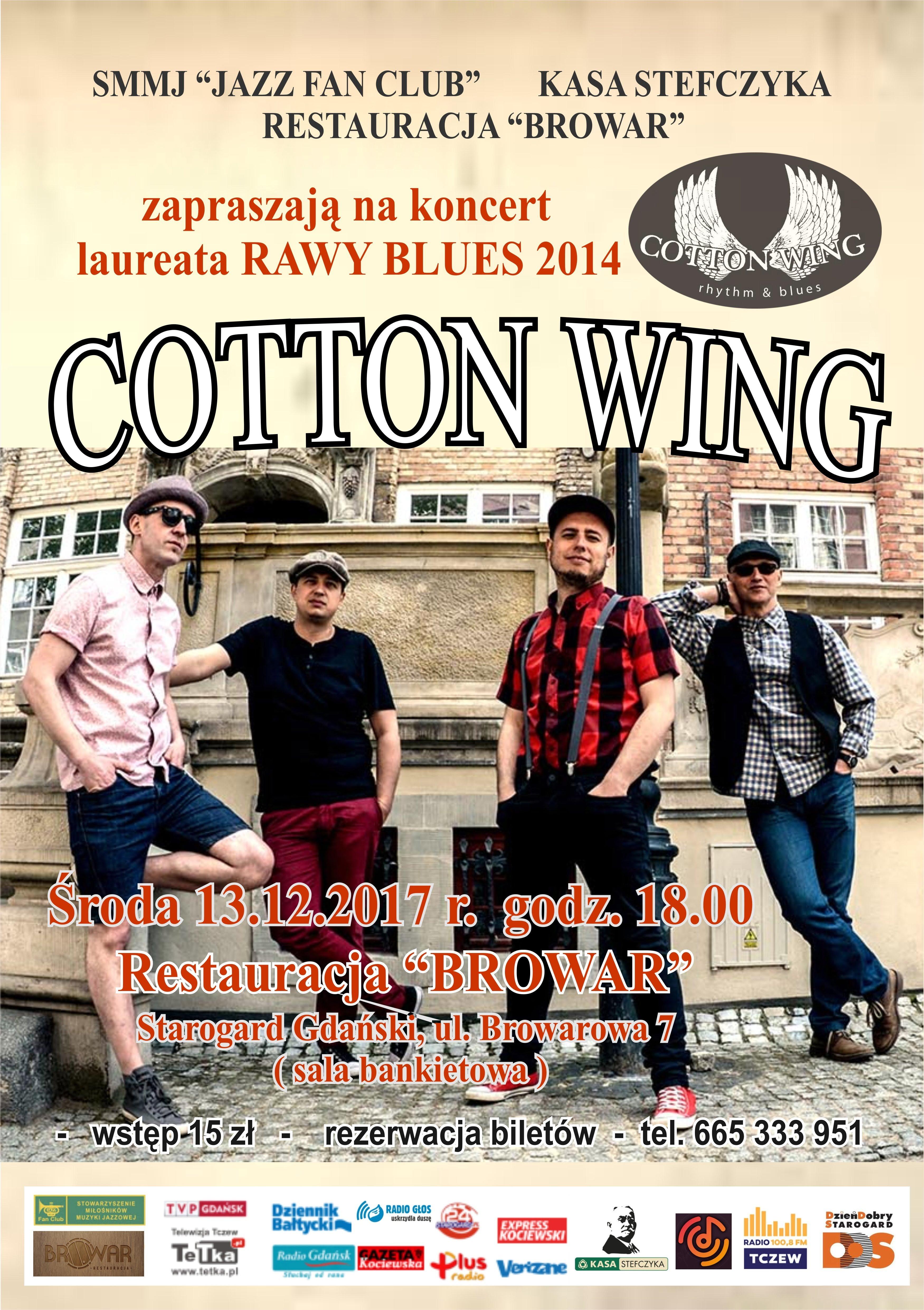 """"""" Cotton Wing """" - Kawałek Dobrego Bluesa w Starogardzkim Browarze"""