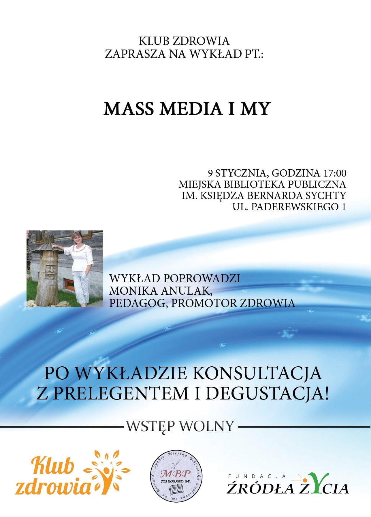 Klub Zdrowia: Mass media i my