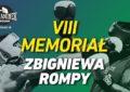 VIII Memoriał Zbigniewa Rompy