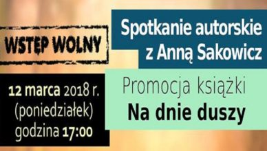 Spotkanie autorskie z Anną Sakowicz