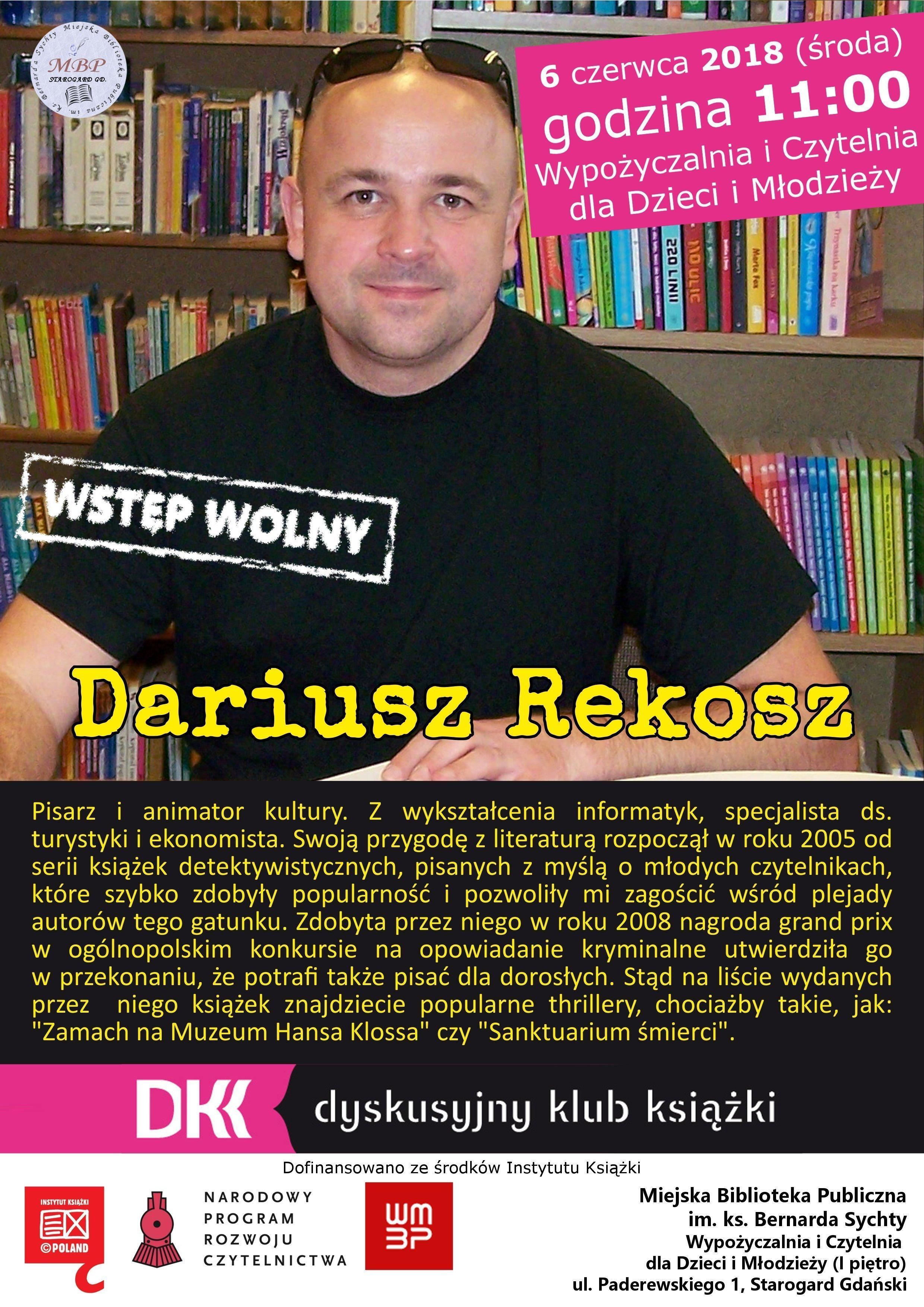 Dyskusyjny Klub Książki - spotkanie z Dariuszem Rekoszem