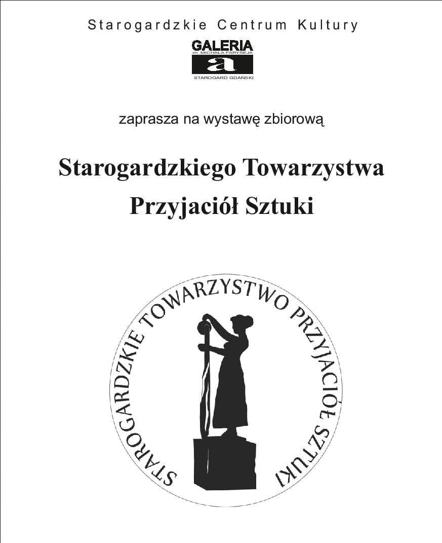 Wystawa zbiorowa Starogardzkiego Towarzystwa Przyjaciół Sztuki