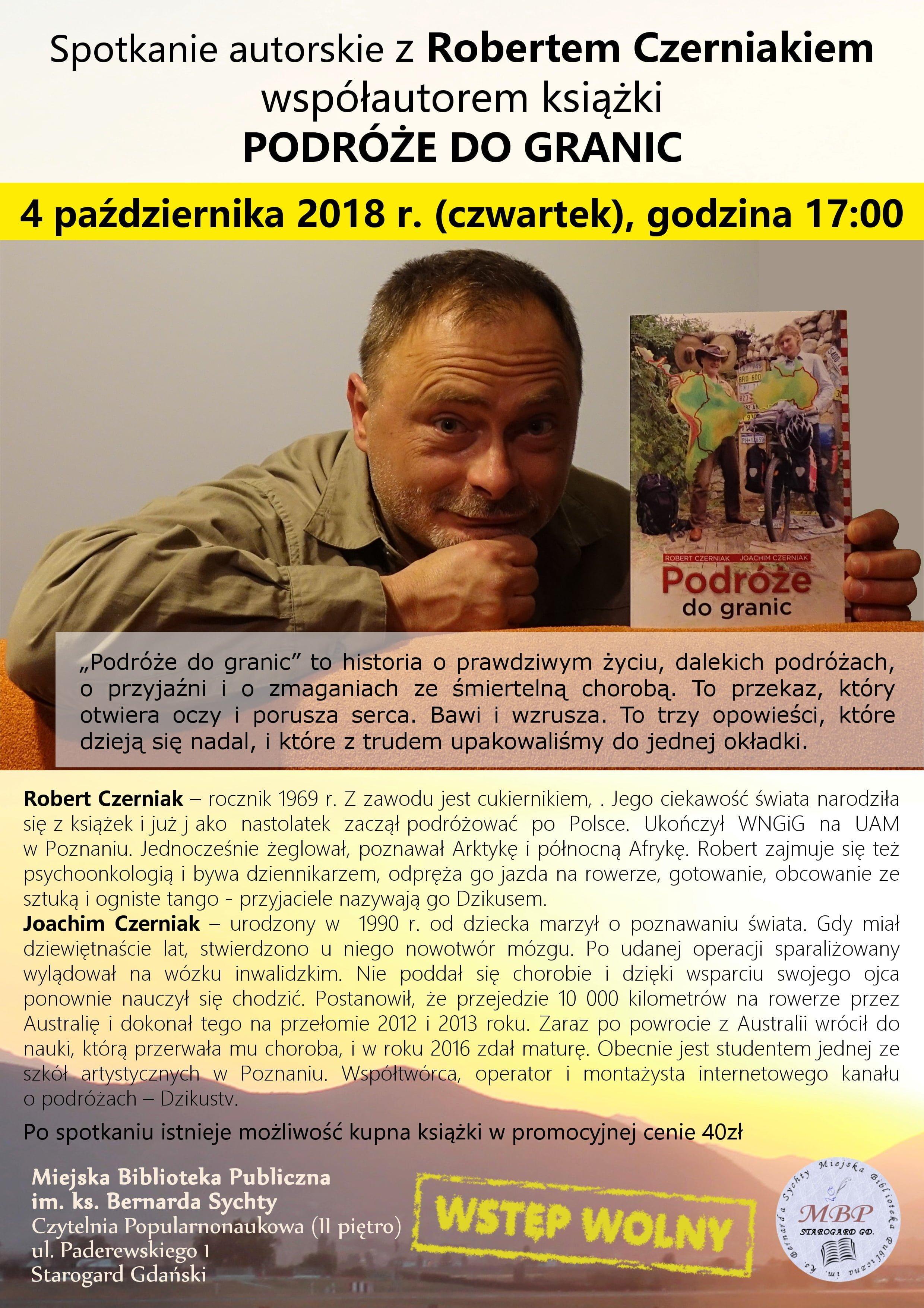 """Spotkanie autorskie z Robertem Czerniakiem współautorem – książki """"Podróże do granic"""""""