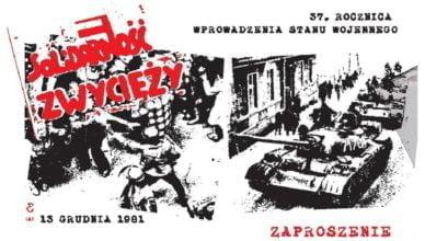 37. rocznica wprowadzenia stanu wojennego