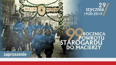 Uczcijmy 99. rocznicę powrotu Starogardu do Macierzy