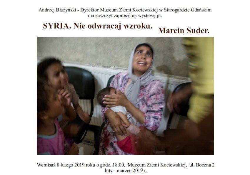 """Wernisaż """"SYRIA. Nie odwracaj wzroku"""". Marcin Suder"""