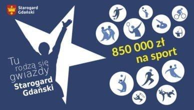 850 tysięcy złotych na rozwój sportu w Starogardzie