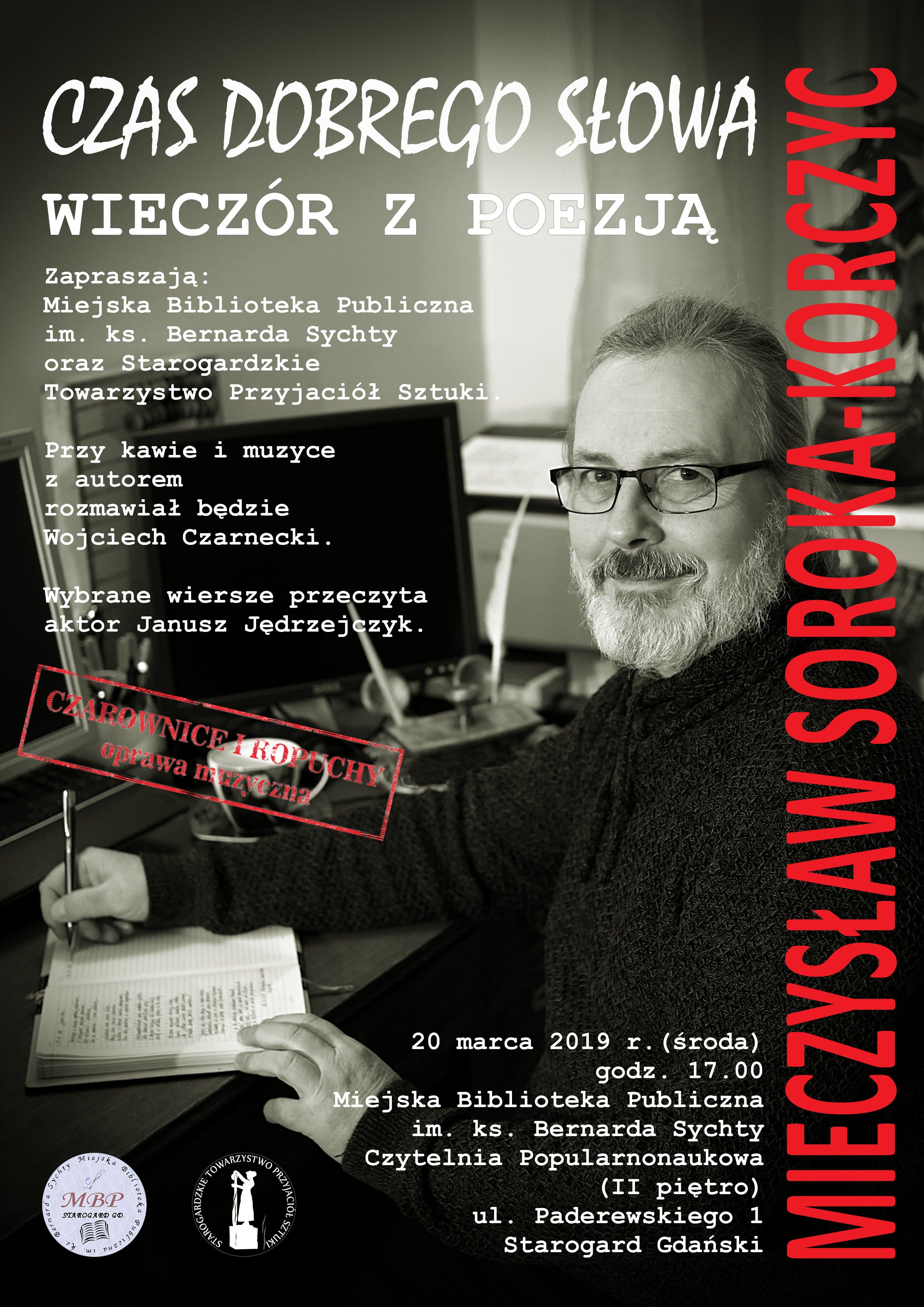 Czas dobrego słowa. Wieczór z poezją - Mieczysław Soroka-Korczyc