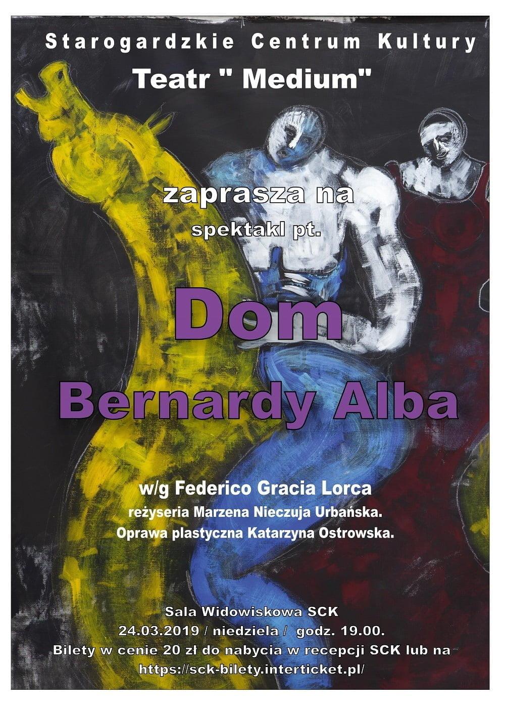"Spektakl pt. ""Dom Bernardy Alba"""