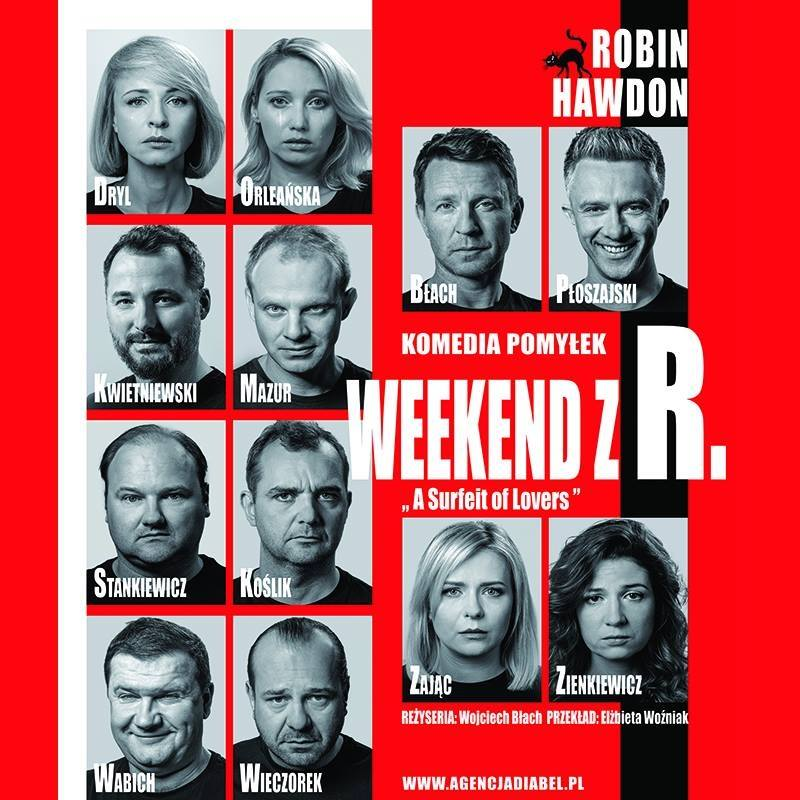 """Spektakl komediowy pt. """"Weekend z R."""""""