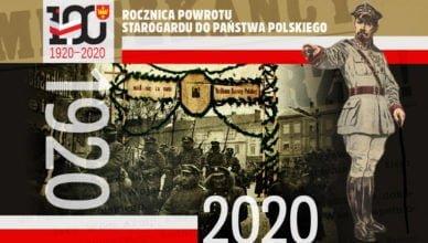 100. rocznica powrotu Starogardu do Państwa Polskiego. Zapraszamy!