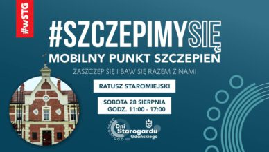 Zaszczep się podczas Dni Starogardu Gdańskiego