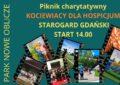 Kociewiacy dla Hospicjum – zapraszamy na piknik charytatywny