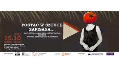 Sztuka Polska – Postać w sztuce zapisana… Zaproszenie na wernisaż